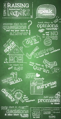 Tips on Raising Tomorrow's Leaders (add: teach them to not only read Quran but understand what they read)