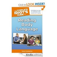Amazon.com: The Complete Idiot's Guide to Reading Body Language (Idiot's Guides) eBook: Susan Constantine: Books