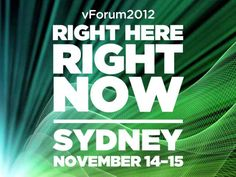 VMware vForum 2012 is just around the corner, to be held in Sydney on November 14 and 15.