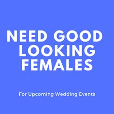 Urgent requirement of hostess for wedding events (Kota, Rajasthan) Work Profile, Part Time Jobs, Wedding Events, How To Look Better, Female