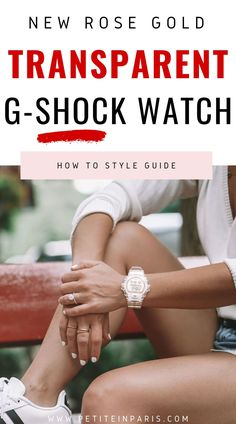 Learn more at gshock.com  How to style the new rose gold transparent watch, gshock watch, gshock, Women's g-shock watch, how to style a white watch, white watch styling tips, I love a white watch Gold G Shock, New G Shock, European Casual, Womens Wellness, Shocking News, G Shock Watches, Motivation Goals, Pinterest Fashion, White V Necks