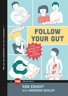 Good book and TED talk on how microbes make us who we are and may be determining more about us than our genetic code