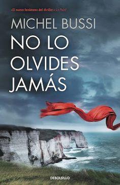 I love books free: NO LO OLVIDES JAMÁS - MICHEL BUSSI