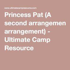 Princess Pat (A second arrangement) - Ultimate Camp Resource