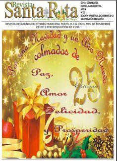 EDICION 25 Revista de interés general de la ciudad de Goya, Corrientes, Argentina. Edición bimestral y distribución gratuita.