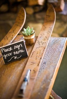 Have guests sign a pair of old skis that you could later mount for a memorable display.