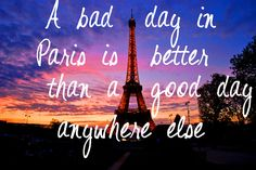 But then again, there are no bad days in Paris Seattle Travel, Paris Travel, Italy Travel, Beautiful Paris, I Love Paris, Travel Checklist, Packing Tips For Travel, Paris Quotes, No Bad Days