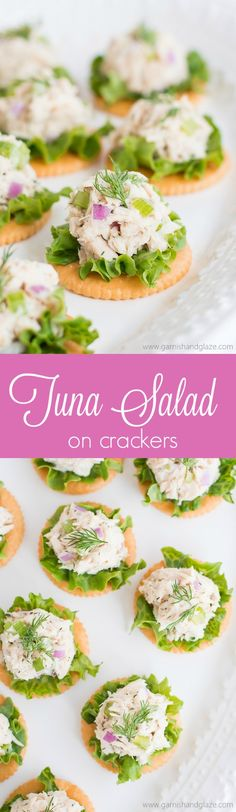 Make Tuna Salad on Crackers for a high protein, refreshing, and easy lunch, snack, or appetizer.