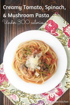 Creamy Tomato, Mushroom, and Spinach Pasta - Slender Kitchen