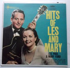 Les Paul & Mary Ford - Hits of Les and Mary LP Record - USED Capitol TT1476 NM
