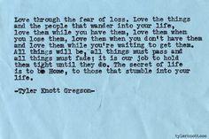 A new favourite - Typewriter Series #493 by Tyler Knott Gregson #loveanyways #gratitude #lovepoem #tylerknott