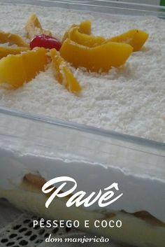 Pavê de pêssego e coco, duas frutas que combinam muito bem e resulta em uma linda e deliciosa sobremesa