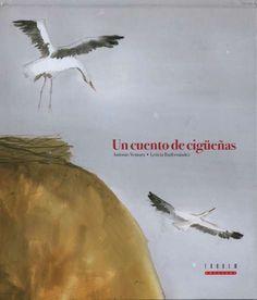 """""""Un cuento de cigüeñas"""" - Texto de Antonio Ventura e ilustraciones de Leticia Ruifernández. Tándem Edicions, 2009"""