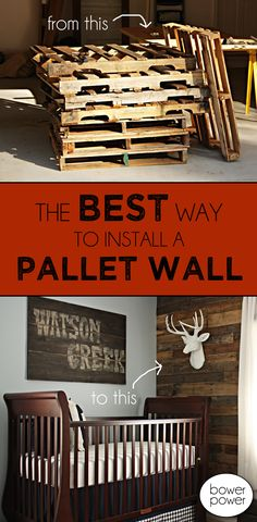 The best way to install a pallet wall!  This DIY was cheap and easy and by far this is the best post to explain how to do it!