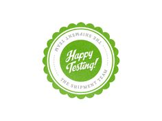 Designspiration — Dribbble - Happy Testing by Kevin Kalle