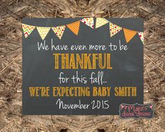 Fall / Thanksgiving Pregnancy Announcement / We Have Even More To Be Thankful For This Fall - Printable Chalkboard Photo Prop / Social Media Thanksgiving Pregnancy Announcement, Fall Pregnancy Announcement, Twins Announcement, Baby Announcements, Fall Chalkboard, Chalkboard Pregnancy, Chalkboard Printable, Fall Maternity, How To Have Twins