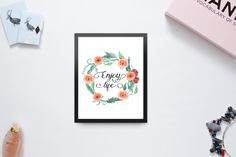 Printable quote - Enjoy Life Printable Wall Art - Watercolor Flowers Typography Inspirational Quote