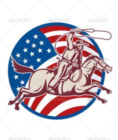 American Rodeo Cowboy Riding Horse  #GraphicRiver         Vector illustration of an American cowboy with lasso riding horse with stars and stripes flag in the background done in retro style.     Created: 7February12 GraphicsFilesIncluded: JPGImage #VectorEPS Layered: Yes MinimumAdobeCSVersion: CS Tags: american #bronco #cowboy #flag #horse #illustration #lasso #rancher #retro #rider #riding #starsandstripes #stead #vector