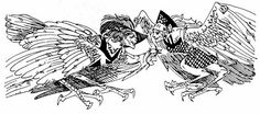 Harpies - a rapacious monster described as having a woman's head and body and a bird's wings and claws or depicted as a bird of prey with a woman's face.(Greek Mythology)