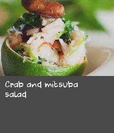 Crab and mitsuba salad | Chef Kenji Ito shares his recipe for this vibrant salad featuring king crab and the Japanese herb, mitsuba. Shitake mushrooms and a dressing of cold soy bonito broth give this starter a distinctly Japanese flavour. Serve in shot glasses or hollowed out lime halves.