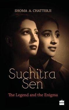 """Read """"Suchitra Sen: The Legend and the Enigma"""" by Shoma Chatterji available from Rakuten Kobo. Arguably the greatest star of Bengali cinema, Suchitra Sen mesmerized audiences for years, before withdrawing from the p. Suchitra Sen, Vintage Bollywood, Boys Over Flowers, Popular Books, Most Beautiful Indian Actress, Bollywood Stars, Paradox, Pictures To Paint, Book Authors"""