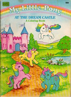 My Little Pony coloring book . Vintage My Little Pony, 80s Theme Decorations, My Little Pony Tattoo, My Little Pony Coloring, Nostalgia, Rainbow Brite, Retro Toys, Coloring Book Pages, Toy Store
