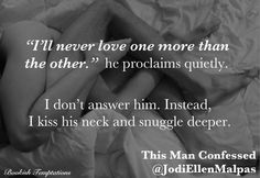 @BookishTemptations: We dry each other off in silence and find our way to the bed. #ThisManConfessed @Jodi Wissing Ellen #BestBook2013