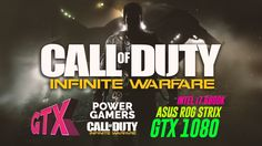 Call of Duty Infinite Warfare * Asus Rog Strix GTX 1080 8GB  / intel I7 ...