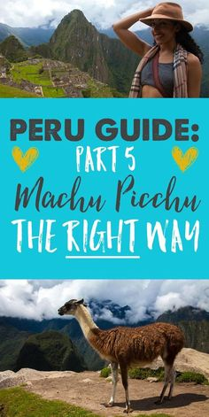 Peru Travel Guide Part 5: Machu Picchu: