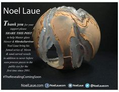 Thank you for your support please SHARE THIS POST to help Master glass blower & #STROKESURVIVOR Noel Laue bring his famed series of  blown & sand carved vessels in addition to never before seen process pieces to the public eye for the first time since 2001. http://ift.tt/1SE9tFZ NoelLaue.com (coming soon)  #supportthearts #therevealing #art4charity #illgrammers #retro #retrospective #glassofig #bestofig #better #art #prescious #legacy #nyc #houston #texas #seattle #sandiego #onemanshow…