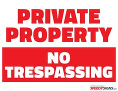 Free Private Property No Trespassing Printable Sign Template