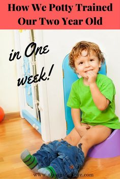 You can potty train your child in one week! It will save you tons of money in the long run. Just always remember that every child is different and that being consistent is the key ( and patience!)