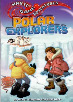 Magic Game Adventures - Polar Explorers by Jack Clifford and Russ Daff - NEW