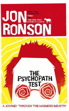 Jon Ronson, The Psychopath Test