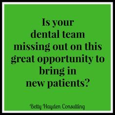 If you want to bring in new #dental patients, PLEASE read this article today from Betty Hayden Consulting - Your office might be missing this Easy & Effective way to bring in new patients!