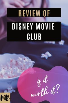 Review of Disney Movie Club: Is it worth it?
