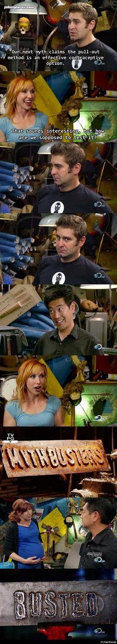 haahahaha Mythbusters