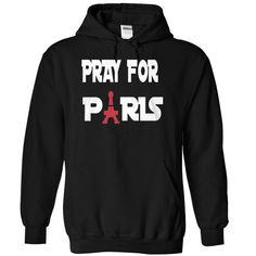Pray for Paris T-Shirts, Hoodies. SHOPPING NOW ==► https://www.sunfrog.com/LifeStyle/Pray-for-Paris-7182-Black-Hoodie.html?id=41382