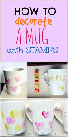 EASY AND FUN way to Decorate a Mug with Homemade Stamps! frogs-and-fairies.com