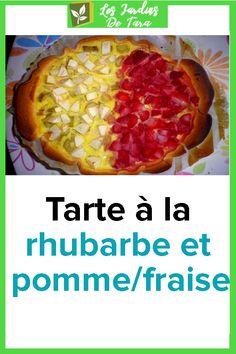 Tarte à la rhubarbe et pomme/fraise Desserts, Food, Gardens, Strawberry Fruit, Apple, Shortbread, Advice, Deserts, Dessert