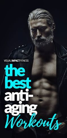 The best anti-aging workout routines for 40, 50, and 60 year old's and beyond.