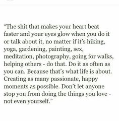 Doing the things you love