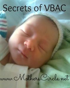 4 Secrets Of VBAC - vaginal birth after cesarean