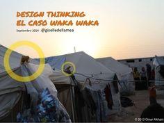 Design Thinking, el caso Waka Waka