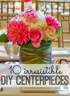 Looking to spice up your dining table? We are obsessed with these 10 irresistible  DIY Centerpieces - just in time for your summer dinner parties!