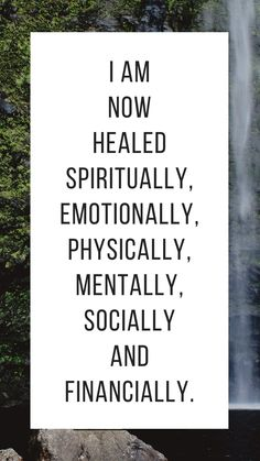 I am now healed spiritually, emotionally physically, mentally, socially, and financially. #ThankyouUniverse #Iamcentered