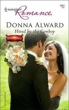 Hired by the Cowboy (Windover Ranch #1) by Donna Alward