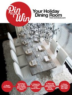 Enter to win your dream holiday dining room! www.overstock.com/pin-to-win
