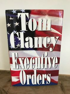 Executive Orders by Tom Clancy Hardcover)