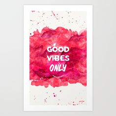 Buy Good Vibes Only HOTLIPS Art Print by Pranawalls. Worldwide shipping available at Society6.com. Just one of millions of high quality products available.